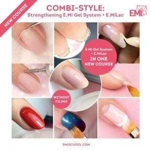 COMBI-STYLE Strengthening with E.Mi Gel System + E.MiLac